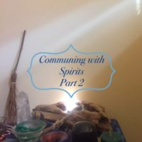 communing with the spirits part 2