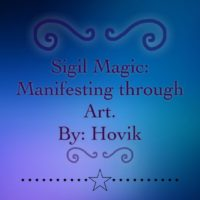 Sigil Magic: Manifestation of Will Through Art
