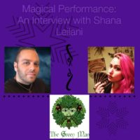 Magic and Performance: An interview with Shana Leilani